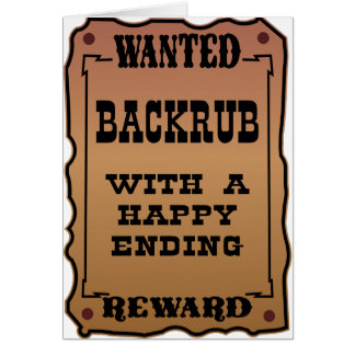 Wanted Backrub With A Happy Ending Card