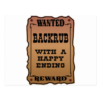 Wanted Backrub With A Happy Ending Postcard