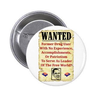 Wanted: Barack Obama! Pinback Button