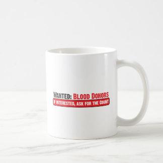 Wanted: Blood Donors Coffee Mug