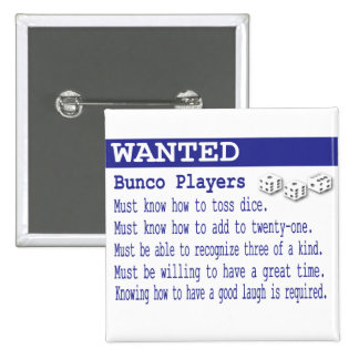 wanted bunco players button
