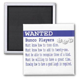 wanted bunco players magnet