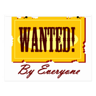 WANTED By Everyone Postcard