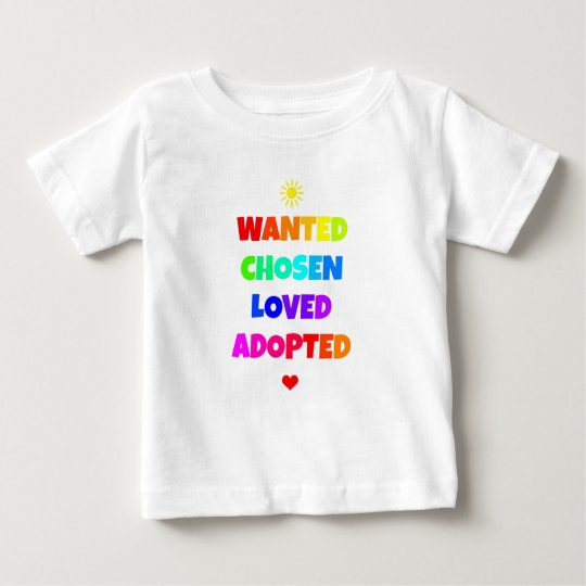 Wanted Chosen Loved Adopted Adoption Day Party Baby T ...