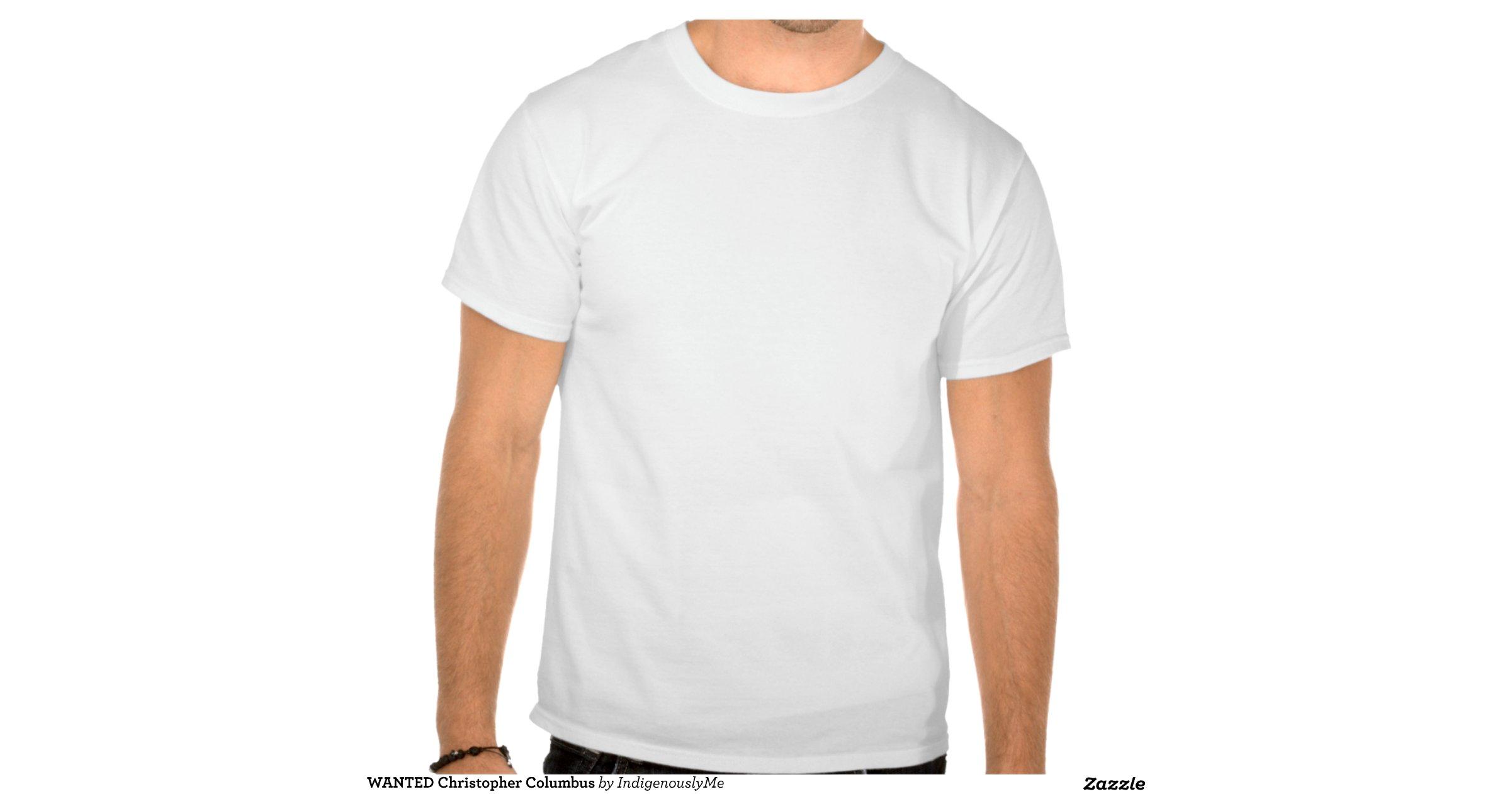 Wanted christopher columbus tee shirts for Columbus ohio t shirt printing