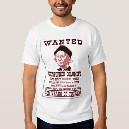 Wanted christopher columbus tee shirts zazzle for Columbus ohio t shirt printing