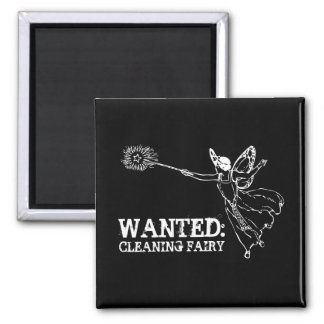 WANTED Cleaning Fairy Magnet