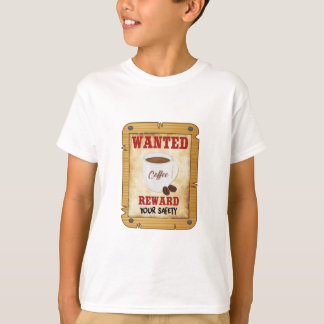Wanted Coffee T-Shirt