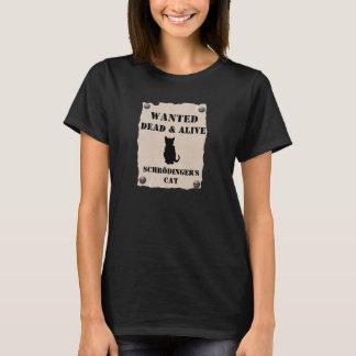 Wanted Dead and Alive Schrödinger's cat T-Shirt