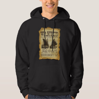 Wanted dead and alive.  Schroedinger's cat. Hoodie