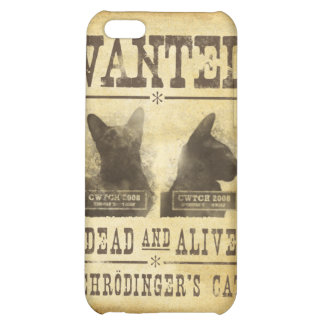 Wanted dead and alive. Schroedinger's cat. Case For iPhone 5C