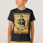 wanted dead or alive 1 T-Shirt