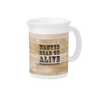 Wanted Dead or Alive Beverage Pitcher