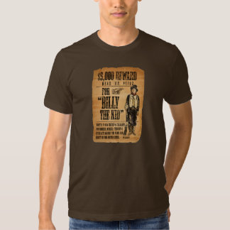 Wanted dead or alive! Billy the Kid REWARD poster. Shirt
