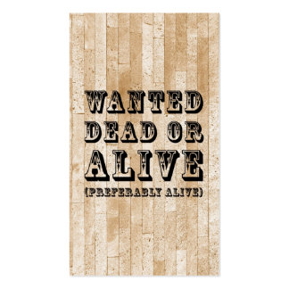 Wanted Dead or Alive Business Card Templates