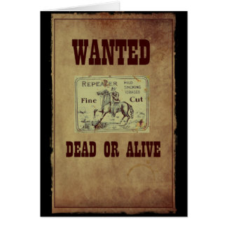 Wanted Dead or Alive Card