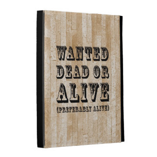 Wanted Dead or Alive iPad Folio Cover