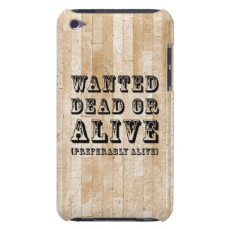 Wanted Dead or Alive Case-Mate iPod Touch Case
