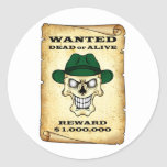 Wanted dead or alive. classic round sticker