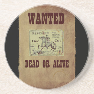 Wanted Dead or Alive Drink Coaster