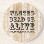 Wanted Dead or Alive Drink Coasters