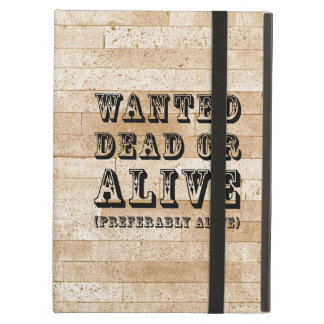 Wanted Dead or Alive iPad Case
