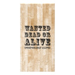 Wanted Dead or Alive Photo Card