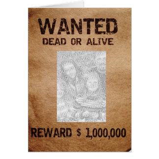 Wanted Dead Or Alive Photo Frame Card