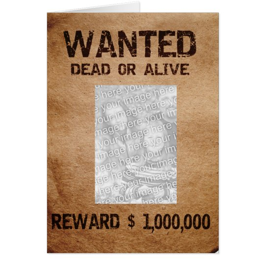 Wanted Dead Or Alive Photo Frame Card | Zazzle.com
