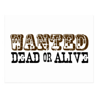 Wanted Dead Or Alive Postcard