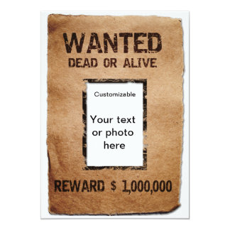 "Wanted Dead or Alive Poster 5"" X 7"" Invitation Card"