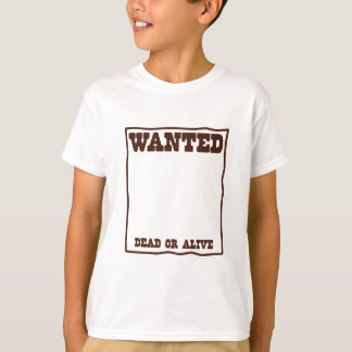 WANTED dead or Alive poster with blank background T-Shirt