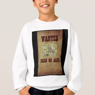 Wanted Dead or Alive Sweatshirt