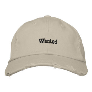 Wanted Embroidered Baseball Hat