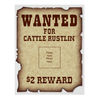 Wanted for Cattle Rustlin Poster