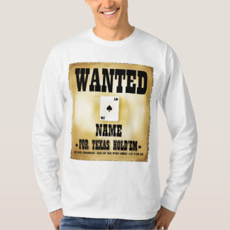 Wanted for Texas Holdem Mens L/S T-Shirt