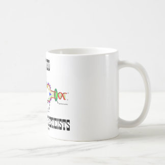 Wanted Genes For Geneticists (DNA Replication) Coffee Mug
