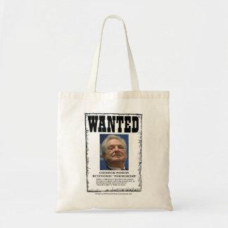 Wanted George Soros Economic Terrorist Tote Bag