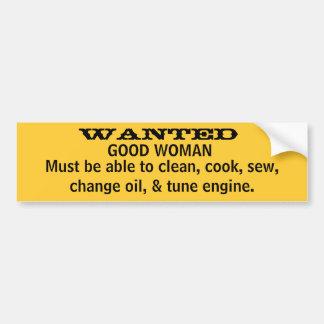 WANTED, GOOD WOMAN CAR BUMPER STICKER