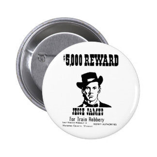Wanted Jesse James Button