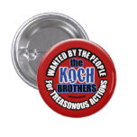 Wanted: Koch Brothers Pin