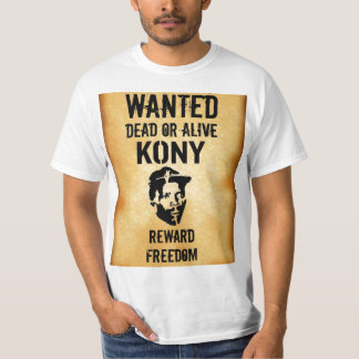 WANTED: Kony Dead Or Alive Reward Shirt