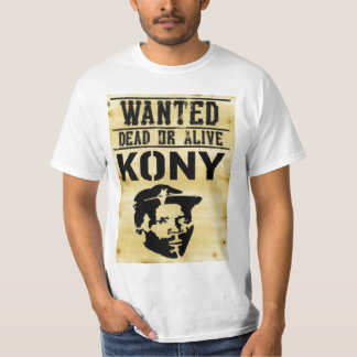 WANTED: Kony Dead Or Alive Shirt