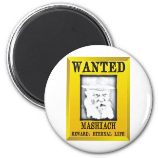 Wanted: Mashiach 2 Inch Round Magnet