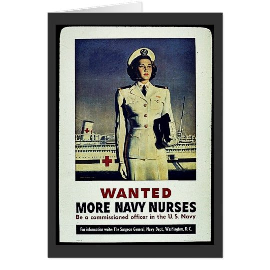 Wanted More Navy Nurses Card