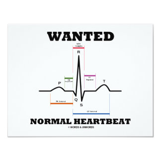 Wanted Normal Heartbeat (Electrocardiogram) 4.25x5.5 Paper Invitation Card