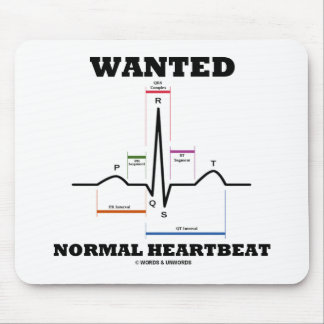 Wanted Normal Heartbeat (Electrocardiogram) Mouse Pad