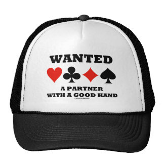 Wanted Partner With A Good Hand (Four Card Suits) Trucker Hat