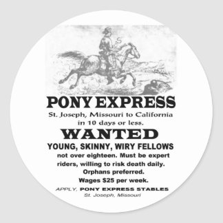 Wanted Pony Express Rider Classic Round Sticker
