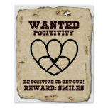 WANTED   POSITIVITY POSTER